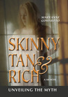 Skinny, Tan, and Rich: Unveiling the Myth