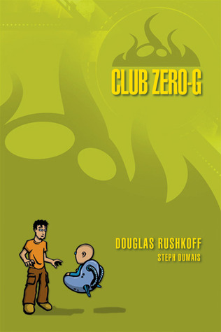 Club Zero-G by Douglas Rushkoff
