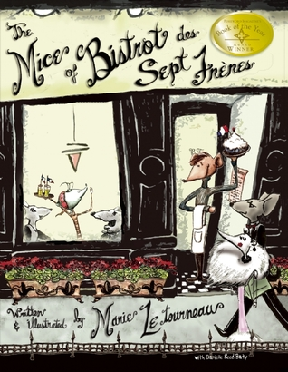 The Mice of Bistrot des Sept Freres by Marie LeTourneau