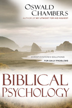 Biblical Psychology by Oswald Chambers