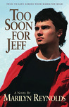 Too Soon for Jeff (Hamilton High, #2)