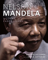 Nelson Mandela: A Life in Photographs