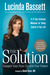 The Solution by Lucinda Bassett