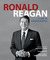Ronald Reagan: A Life in Ph...