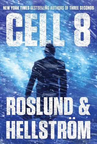 Cell 8 by Anders Roslund