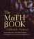 The Math Book: From Pythagoras to the 57th Dimension, 250 Milestones in the History of Mathematics