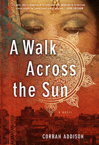 A Walk Across the Sun by Corban Addison