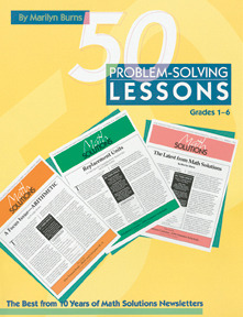 50 Problem-solving Lessons, Grades 1-6 by Marilyn Burns