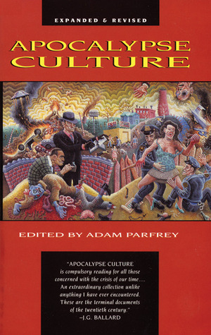 Apocalypse Culture by Adam Parfrey