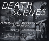 Death Scenes by Sean Tejaratchi