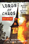 Lords of Chaos by Michael Moynihan