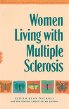 Women Living with Multiple Sclerosis: Conversations on Living, Laughing and Coping