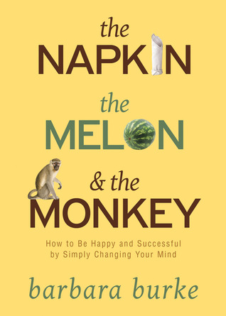 The Napkin The Melon & The Monkey by Barbara Burke