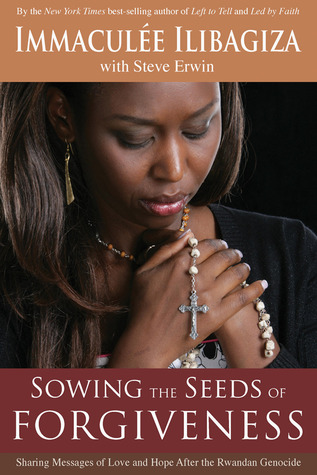 Sowing the Seeds of Forgiveness: Sharing Messages of Love and Hope After the Rwandan Genocide