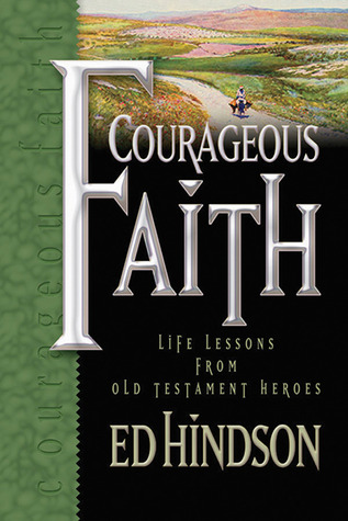 Courageous Faith by Ed Hindson