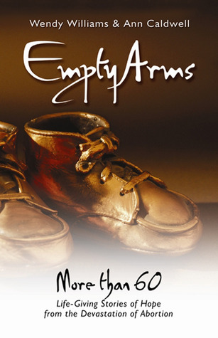 Empty Arms by Wendy J. Williams
