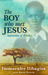 The Boy Who Met Jesus by Immaculee Ilibagiza