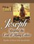Joseph:Beyond the Coat of Many Colors (Following God Through the Bible) (Following God Character Series)