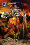 The Bones of Makaidos by Bryan Davis