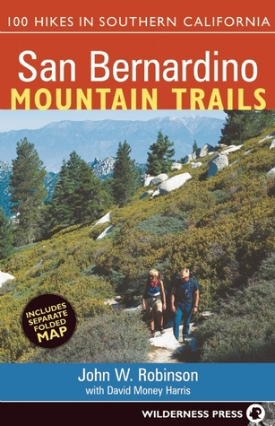 San Bernardino Mountain Trails by John Robinson
