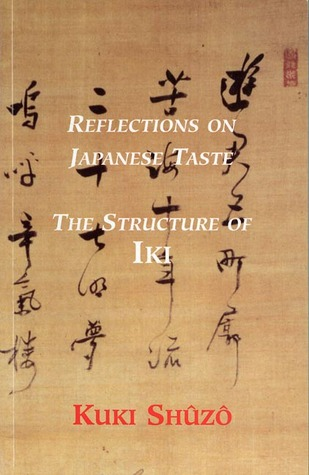Reflections on Japanese Taste by Kuki Shuzo