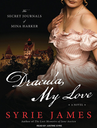 Dracula, My Love by Syrie James