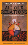 All Our Relations by Winona LaDuke