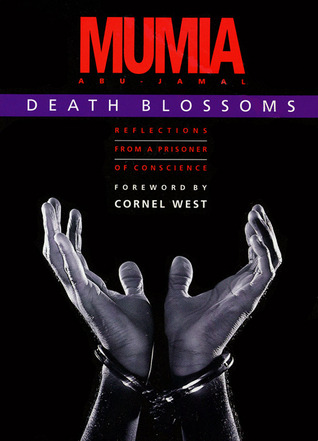 Death Blossoms by Mumia Abu-Jamal