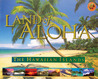 Land of Aloha: The Hawaiian Islands