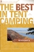 The Best in Tent Camping: M...