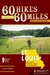 60 Hikes Within 60 Miles by Steve Henry