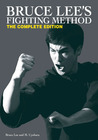 Bruce Lee's Fighting Method: The Complete Edition