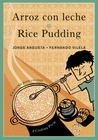 Arroz con leche/Rice Pudding: Un poema para cocinar/A Cooking Poem