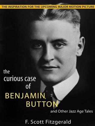 The Curious Case of Benjamin Button and Other Jazz Age Tales, with eBook