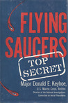 Flying Saucers by Donald E. Keyhoe