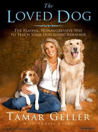 The Loved Dog by Tamar Geller