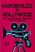 Hardboiled in Hollywood: Five Black Mask Writers and the Movies