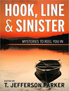 Hook, Line & Sinister by T. Jefferson Parker