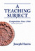 Teaching Subject, A: Composition Since 1966, New Edition
