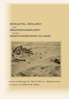 Skeletal Biology and Bioarchaeology of the Northwestern Plains