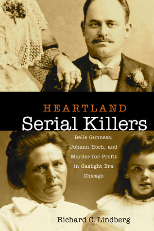 Heartland Serial Killers by Richard C. Lindberg