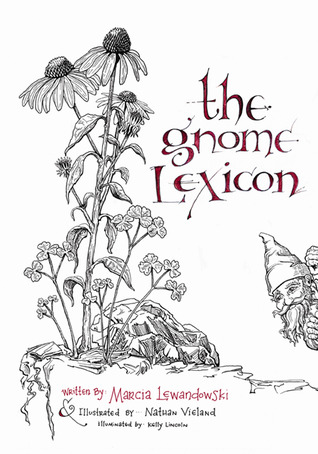The Gnome Lexicon by Marcia Lewandowski