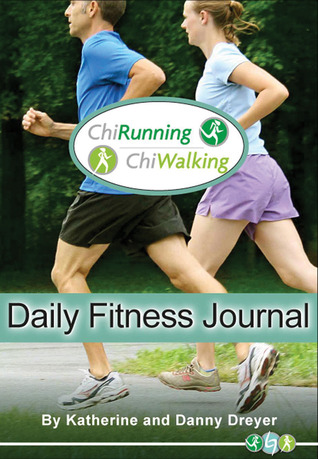 The ChiRunning & ChiWalking - Daily Fitness Journal