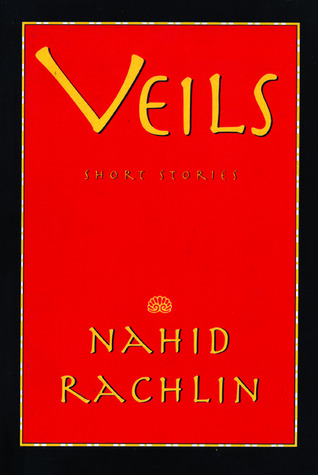 Veils by Nahid Rachlin