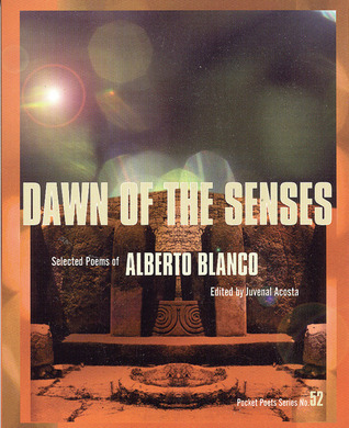 Dawn of the Senses: Selected Poems