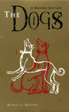 The Dogs: A Modern Bestiary