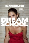 Dream School (Girl, #2)