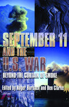 September 11 and the U.S. War: Beyond the Curtain of Smoke