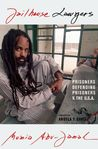 Jailhouse Lawyers: Prisoners Defending Prisoners v. the USA
