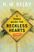 A Travel Guide for Reckless...